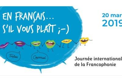Journée Internationale de la Francophonie 2019