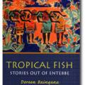 Tropical Fish: Stories Out Of Entebbe (2005)